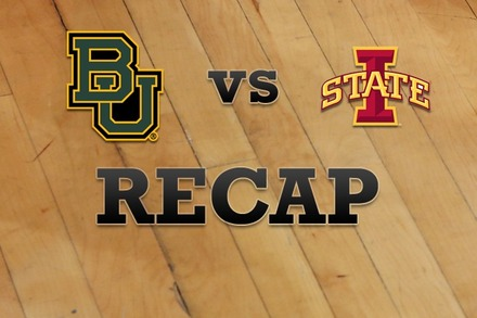 Baylor vs. Iowa State: Recap and Stats