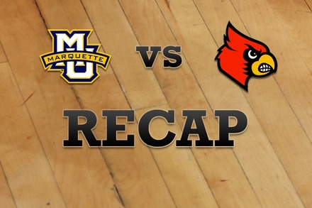 Marquette vs. Louisville: Recap and Stats