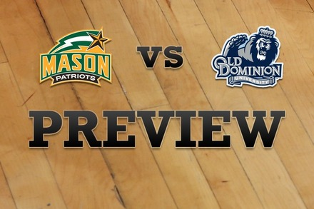 George Mason vs. Old Dominion: Full Game Preview