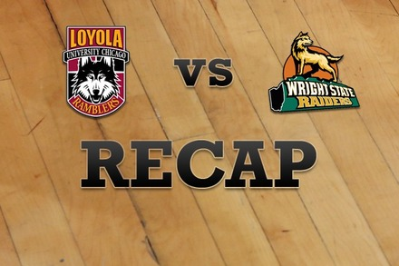 Loyola (IL) vs. Wright State: Recap and Stats