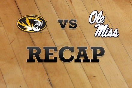 Missouri vs. Mississippi: Recap and Stats