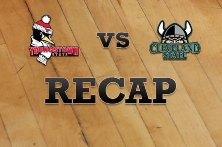 Youngstown State vs. Cleveland State: Recap and Stats