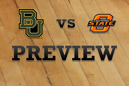 Baylor vs. Oklahoma State: Full Game Preview