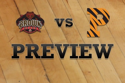 Brown vs. Princeton: Full Game Preview