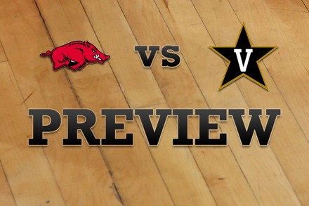 Arkansas vs. Vanderbilt: Full Game Preview