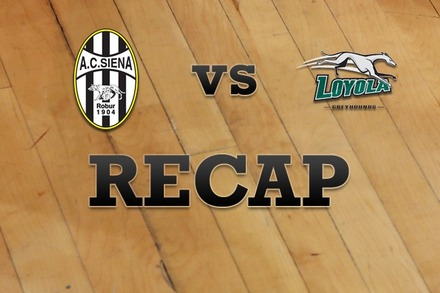 Siena vs. Loyola (MD): Recap, Stats, and Box Score