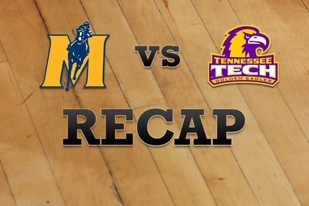 Murray State vs. Tennessee Tech: Recap, Stats, and Box Score