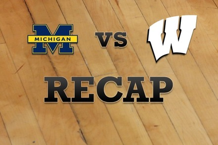 Michigan vs. Wisconsin: Recap, Stats, and Box Score