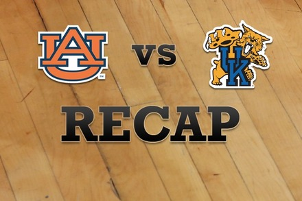 Auburn vs. Kentucky: Recap, Stats, and Box Score