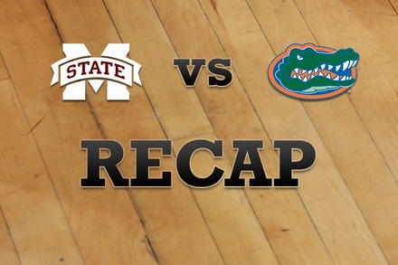 Mississippi State vs. Florida: Recap, Stats, and Box Score