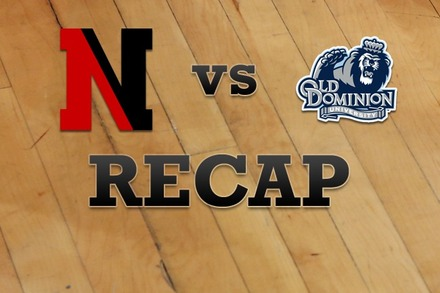 Northeastern vs. Old Dominion: Recap, Stats, and Box Score