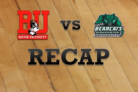 Boston University vs. Binghamton: Recap, Stats, and Box Score