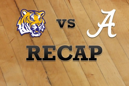 LSU vs. Alabama: Recap, Stats, and Box Score