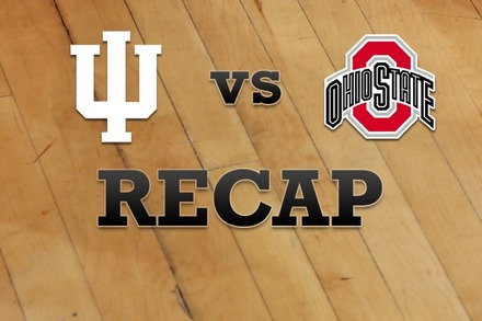 Indiana vs. Ohio State: Recap, Stats, and Box Score