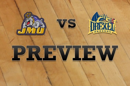 James Madison vs. Drexel: Full Game Preview