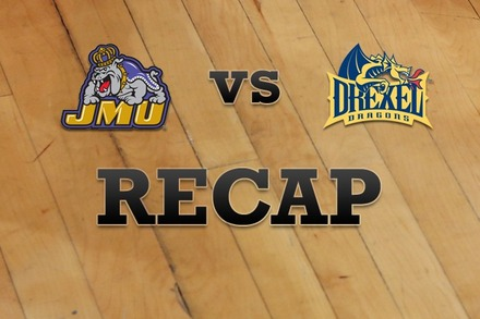 James Madison vs. Drexel: Recap, Stats, and Box Score