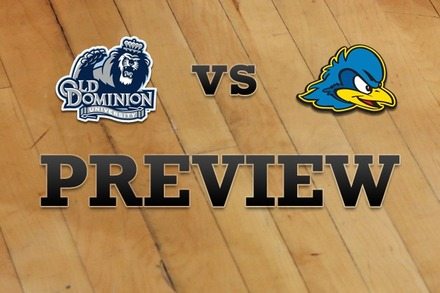 Old Dominion vs. Delaware: Full Game Preview