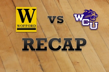 Wofford vs. Western Carolina: Recap, Stats, and Box Score