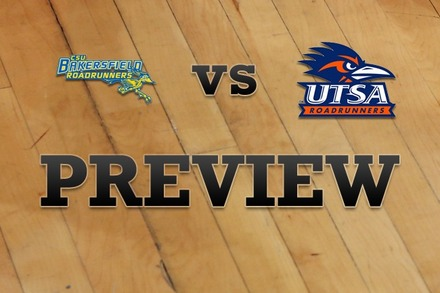 CS Bakersfield vs. Texas at San Antonio: Full Game Preview