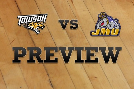 Towson vs. James Madison: Full Game Preview