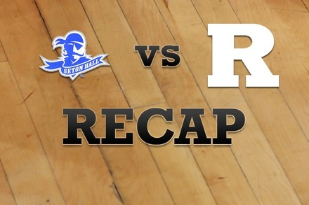 Seton Hall vs. Rutgers: Recap, Stats, and Box Score
