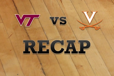 Virginia Tech vs. Virginia: Recap, Stats, and Box Score