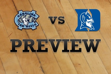 North Carolina vs. Duke: Full Game Preview
