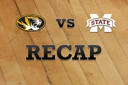 Missouri vs. Mississippi State: Recap, Stats, and Box Score