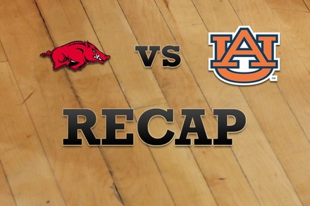 Arkansas vs. Auburn: Recap, Stats, and Box Score