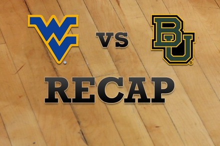 West Virginia vs. Baylor: Recap, Stats, and Box Score