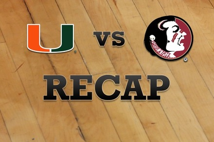 Miami vs. Florida State: Recap, Stats, and Box Score
