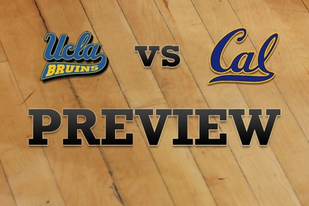 UCLA vs. California: Full Game Preview
