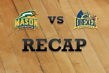 George Mason vs. Drexel: Recap, Stats, and Box Score