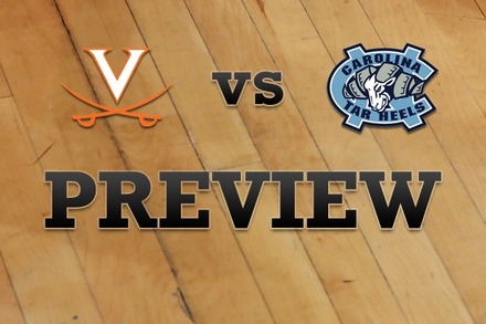 Virginia vs. North Carolina: Full Game Preview