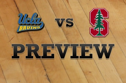 UCLA vs. Stanford: Full Game Preview