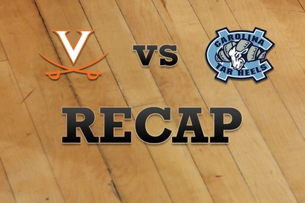 Virginia vs. North Carolina: Recap, Stats, and Box Score