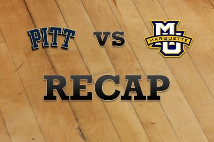 Pittsburgh vs. Marquette: Recap, Stats, and Box Score