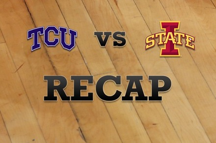 TCU vs. Iowa State: Recap, Stats, and Box Score