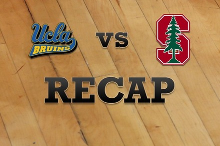 UCLA vs. Stanford: Recap, Stats, and Box Score
