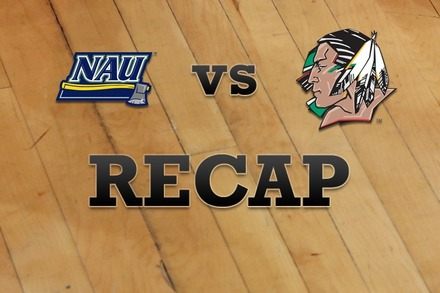 Northern Arizona vs. North Dakota: Recap, Stats, and Box Score
