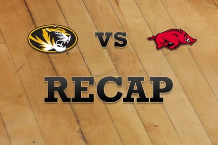 Missouri vs. Arkansas: Recap, Stats, and Box Score