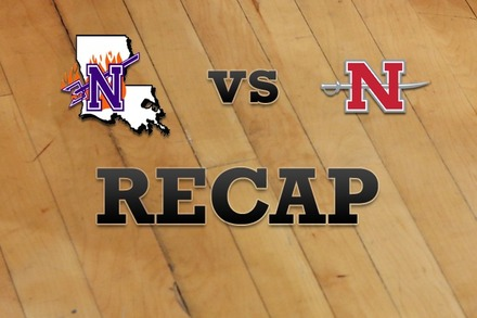 Northwestern State vs. Nicholls State: Recap, Stats, and Box Score