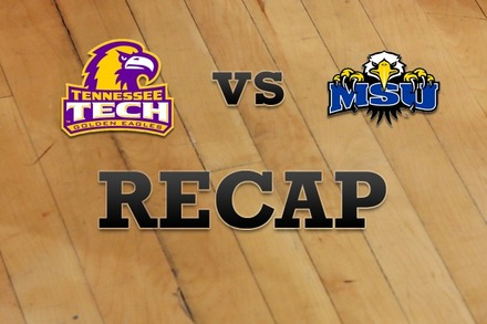 Tennessee Tech vs. Morehead State: Recap, Stats, and Box Score