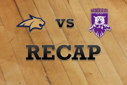 Montana State vs. Weber State: Recap, Stats, and Box Score