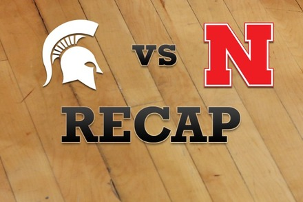 Michigan State vs. Nebraska: Recap, Stats, and Box Score
