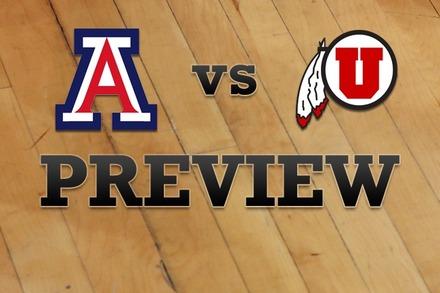 Arizona vs. Utah: Full Game Preview