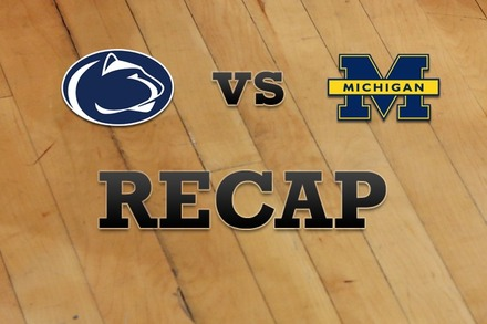 Penn State vs. Michigan: Recap, Stats, and Box Score