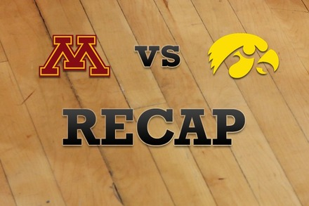 Minnesota vs. Iowa: Recap, Stats, and Box Score