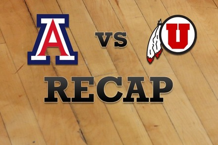 Arizona vs. Utah: Recap, Stats, and Box Score