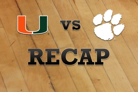 Miami vs. Clemson: Recap, Stats, and Box Score